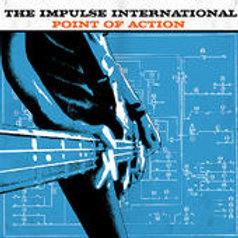 """the Impulse International """"Point of action"""" LP"""