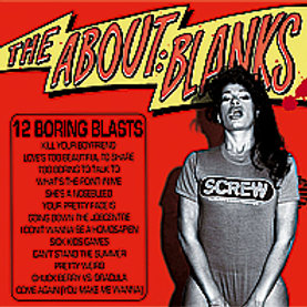 """the About Blanks """"12 boring blasts"""" LP"""