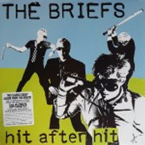 "the Briefs ""Hit after hit"" LP"