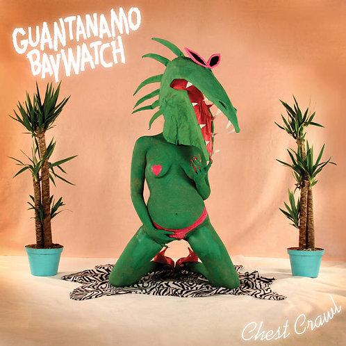 "Guantanamo Baywatch ""Chest crawl"" LP"