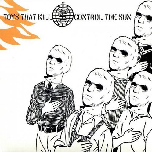 "Toys that kill ""Control the sun"" LP"