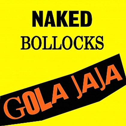 "Gola JaJa ""Naked Bollocks"" LP"