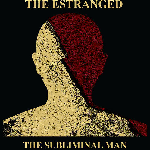 "the Estranged ""Subliminal Man"" LP"