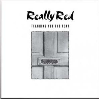 Really Red 'Teaching you the fear' LP