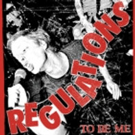 Regulations 'To be me' LP