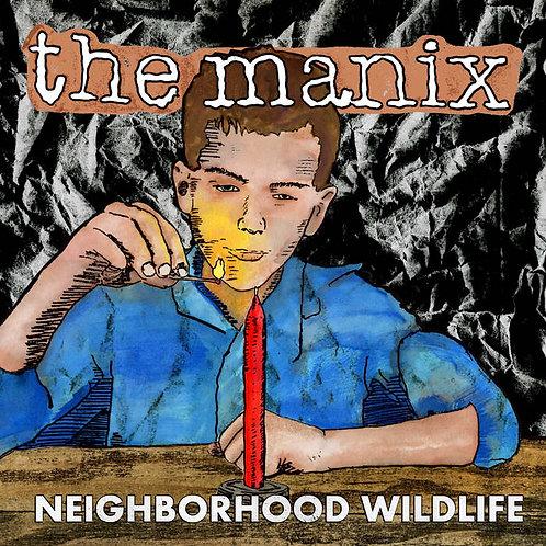 "the Manix ""Neighborhood wildlife"" LP"