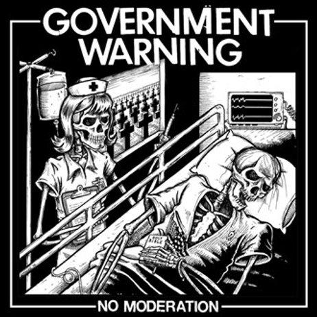 "Government Warning ""No moderation"" LP"
