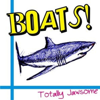 """Boats! """"Totally jawsome"""" LP"""