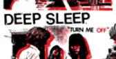 """Deep sleep """"Turn me off"""" LP"""
