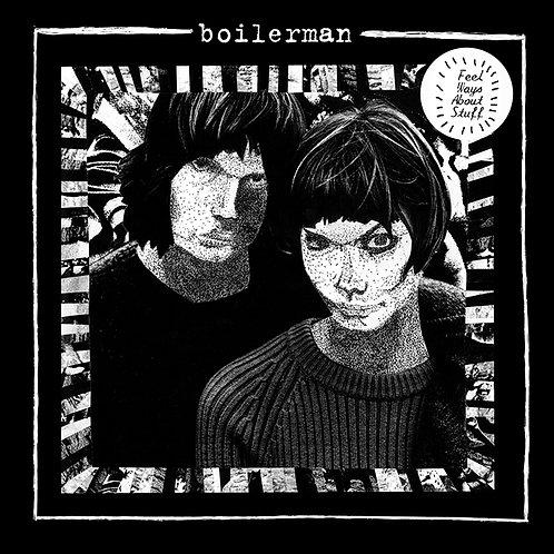 """Boilerman """"Feel ways about stuff"""" LP"""
