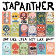 "Japanther ""Eat like Lisa, Act like Bart"" LP"