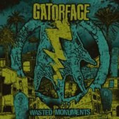 "Gatorface ""Wasted Monuments"" LP"