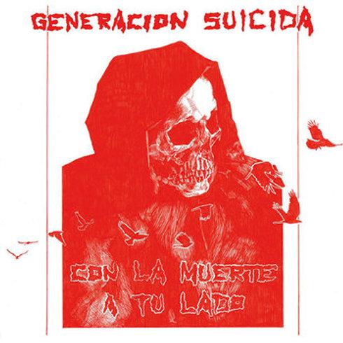 """Generacion Suicida """"Con la muerte a tu lado"""" LP"""