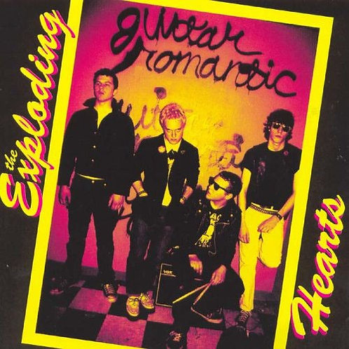"the Exploding Hearts ""Guitar Romantic"" LP"