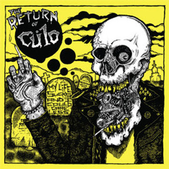 "Culo ""My life sucks"" LP"