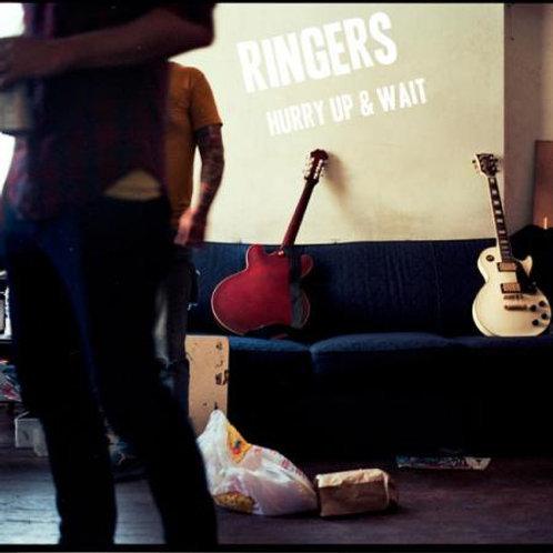 Ringers 'Hurry up and wait' LP