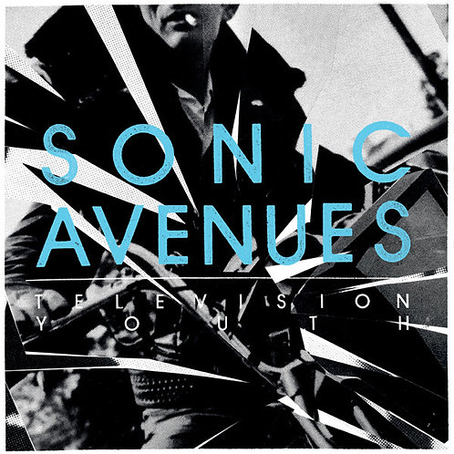 "Sonic Avenues ""Television youth"" LP"