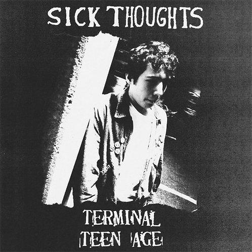"Sick Thoughts ""Terminal teenage"" LP"