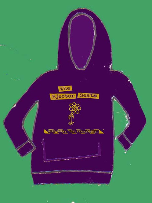 "the Ejector Seats ""High hopes... ""hoodie"