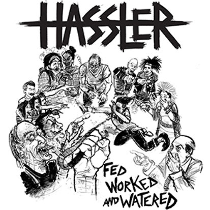 """Hassler """"Fed, Worked and watered"""" LP"""