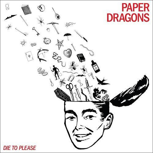 "Paper Dragons ""Die to please"" LP"