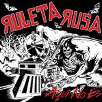 Ruletta Rusa 'Aqui no es' LP