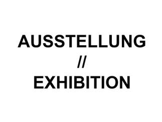 EXHIBITION // Ausstellung in Mönchengladbach