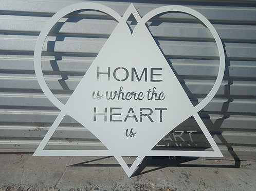 """Home Is Where The Heart Is"""