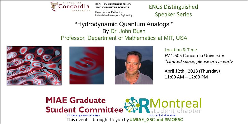 MIAE 2017-2018 Grad seminar 10 - ENCS Distinguished  Speaker