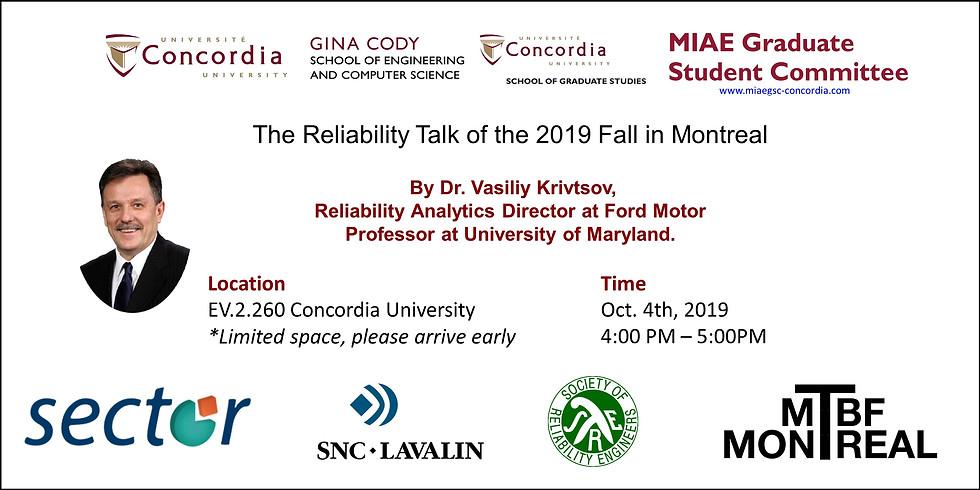 The Reliability Talk by Dr. Vasiliy Krivtsov