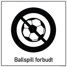 Private skilt - Ballspill forbudt