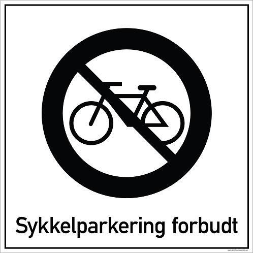 Private skilt - Sykkelparkering forbudt!