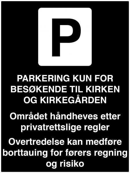 Private skilt - Parkering kun for besøkende til kirken og kirkegården