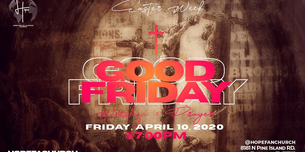 "Good Friday ""Worship & Prayer"""