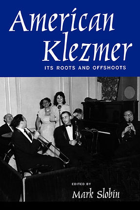 American Klezmer: its roots and offshoots