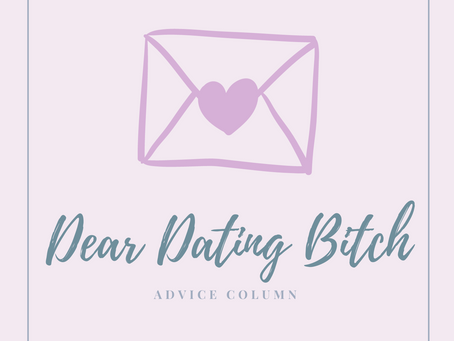 Dear Dating Bitch: Modified No Contact