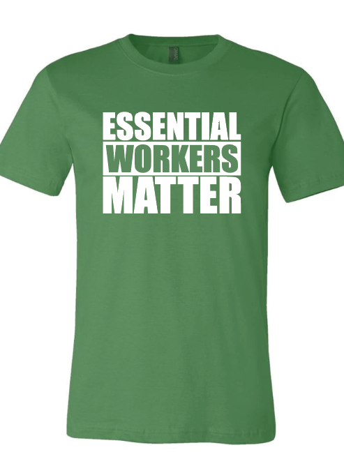 Essential Workers Matter
