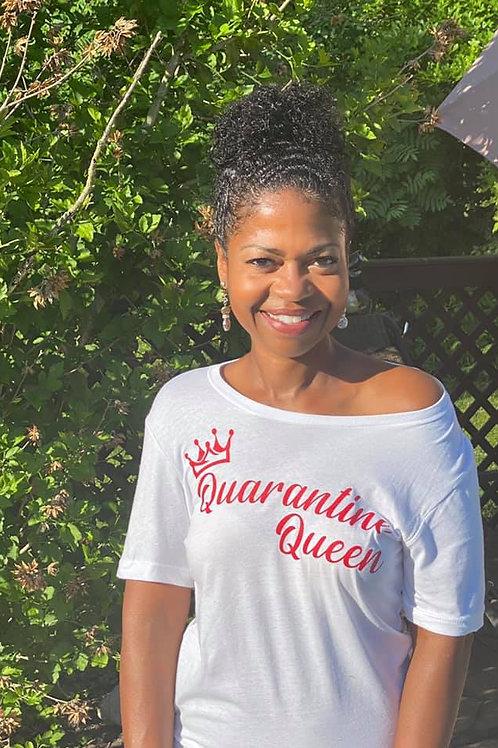 """Sweetheart""Quarantine Queen"