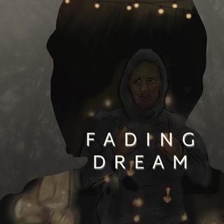 Fading Dream (2020)