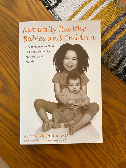 Naturally Healthy Babies and Children