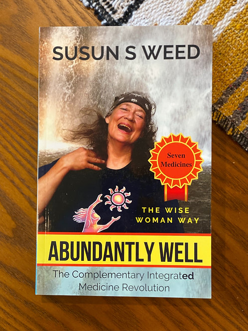 Abundantly Well: The Complementary Integrated Medicine Revolution