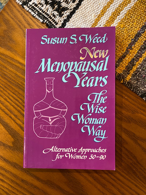 New Menopausal Years: The Wise Woman Way