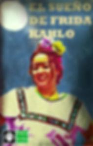 El Sueño de Frida