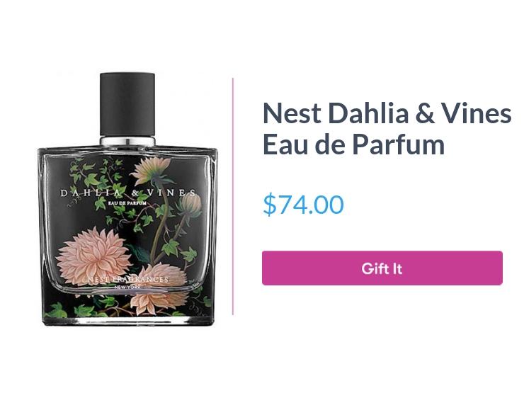 """NEST Dahlia & Vines Eau De Parfum, $74.00, with """"Gift It"""" button"""