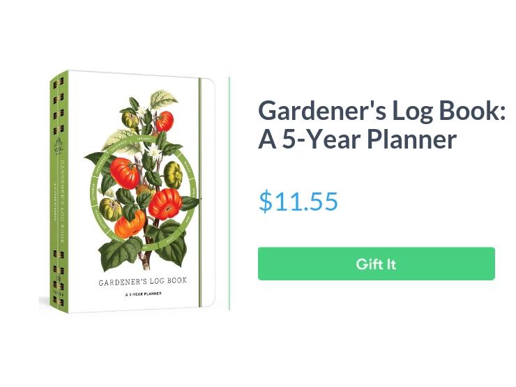 "Gardener's Log Book: A 5-Year Planner (New York Botanical Garden), $11.55, with ""Gift It"" button"
