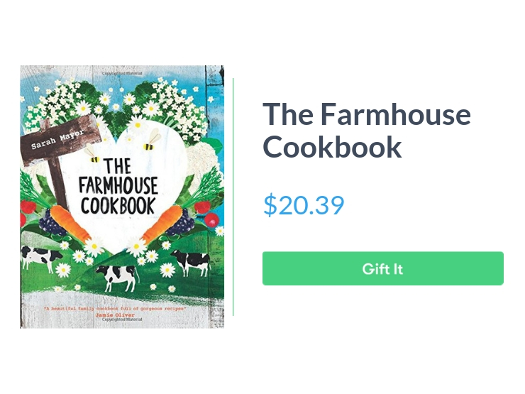 """The Farmhouse Cookbook, $20.39, with """"Gift It"""" button"""