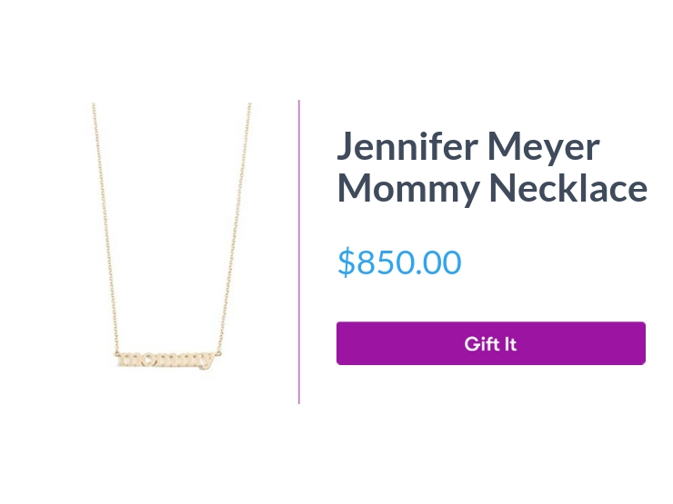 """Jennifer <eyer Mommy necklace, $850.00, with """"Gift It"""" button"""