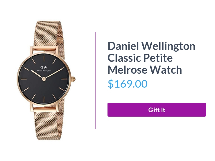 """Daniel Wellington Classic Petite Melrose Watch, $169.00, with """"Gift It"""" button"""