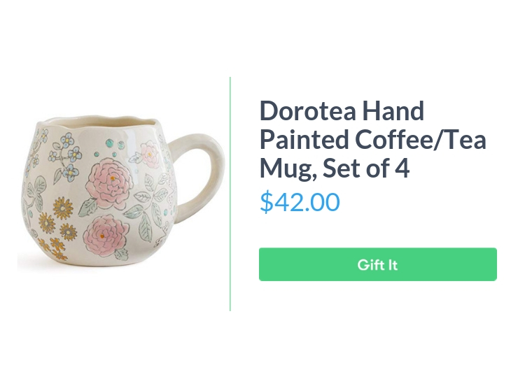 """Dorotea Hand Painted Coffee/Tea Mug, $42.00, with """"Gift It"""" button"""