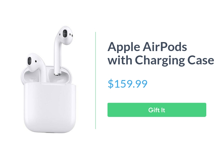 """Apple AirPods with charging case, $159.99, with """"Gift It"""" button"""